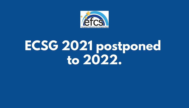 ECSG 2021 postponed to 2022